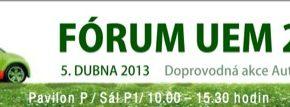 UEM Fórum 2013 proběhne v rámci pravidelného autosalonu v Brně