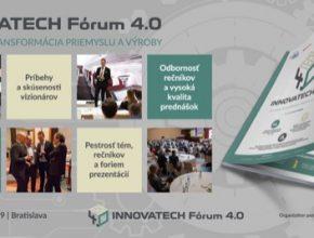 Innovatech Fórum 4.0 je konference zaměřená na praktické sdílení informací a zkušeností lidrů z oblasti využívání strategie Industry 4.0.